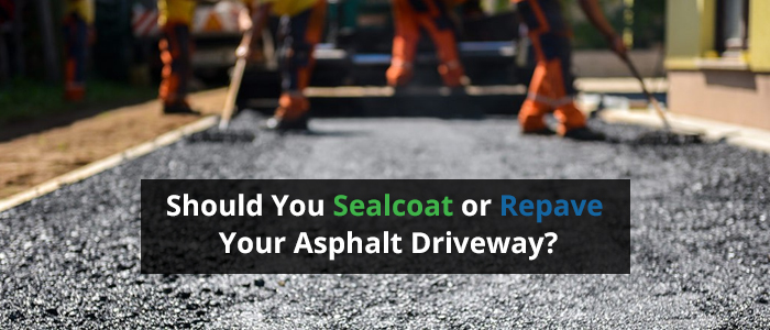 Sealcoat or Repave Your Asphalt Driveway